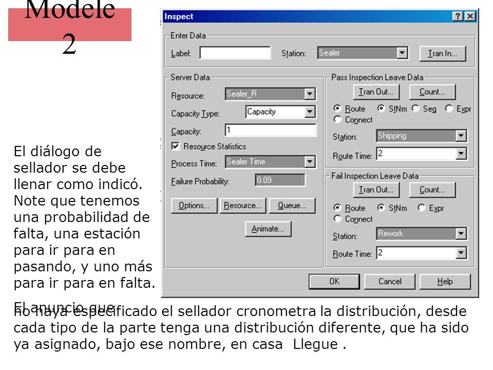 Modele 2 El diálogo de sellador se debe llenar como indicó. Note que tenemos una probabilidad de falta, una estación para ir para en pasando, y uno má