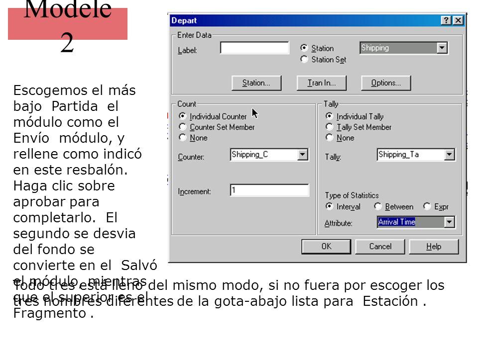 Modele 2 Escogemos el más bajo Partida el módulo como el Envío módulo, y rellene como indicó en este resbalón. Haga clic sobre aprobar para completarl