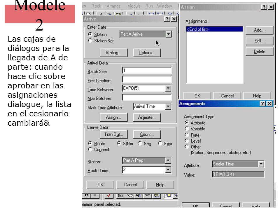 Modele 2 Las cajas de diálogos para la llegada de A de parte: cuando hace clic sobre aprobar en las asignaciones dialogue, la lista en el cesionario c