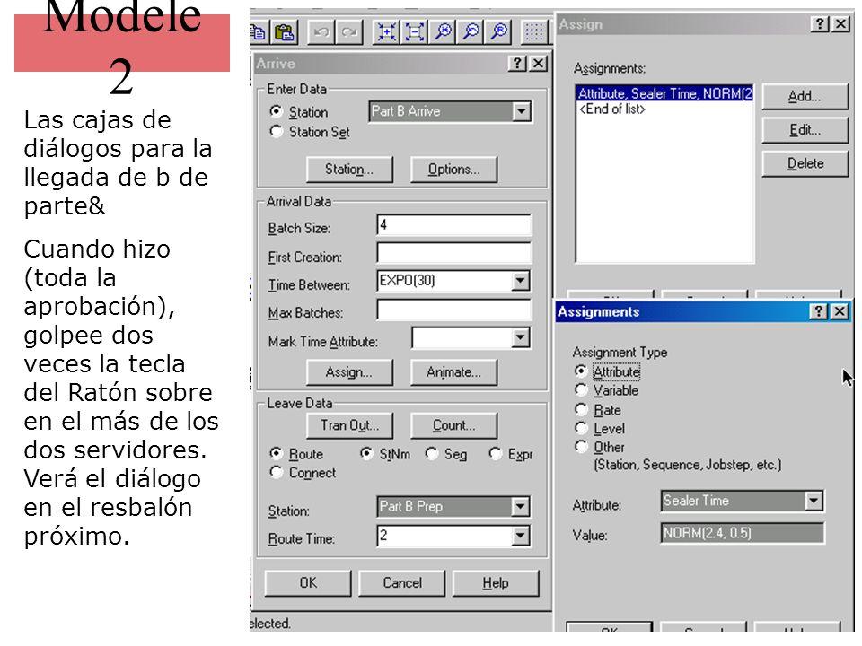 Modele 2 Las cajas de diálogos para la llegada de b de parte& Cuando hizo (toda la aprobación), golpee dos veces la tecla del Ratón sobre en el más de
