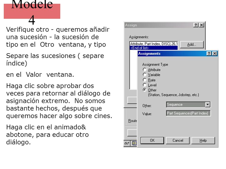 Modele 4 Verifique otro - queremos añadir una sucesión - la sucesión de tipo en el Otro ventana, y tipo Separe las sucesiones ( separe índice) en el Valor ventana.
