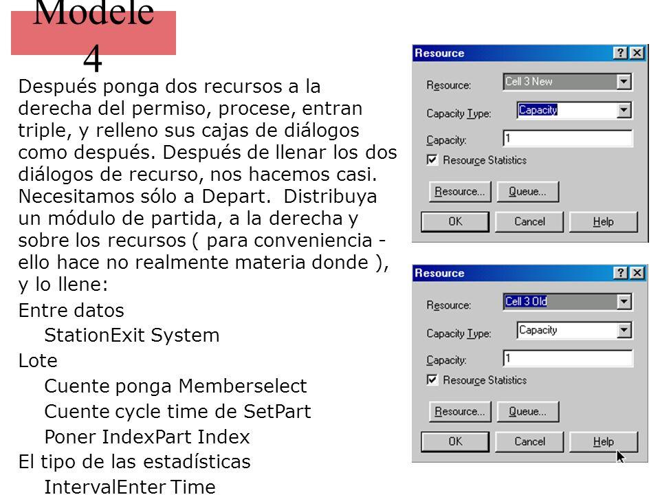 Modele 4 Después ponga dos recursos a la derecha del permiso, procese, entran triple, y relleno sus cajas de diálogos como después.