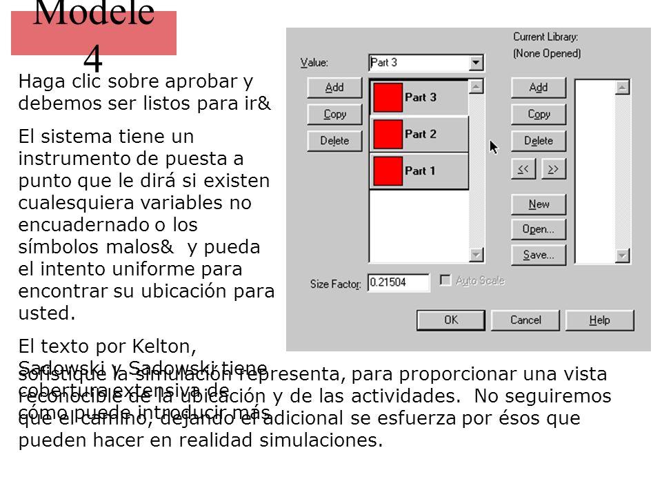 Modele 4 Haga clic sobre aprobar y debemos ser listos para ir& El sistema tiene un instrumento de puesta a punto que le dirá si existen cualesquiera variables no encuadernado o los símbolos malos& y pueda el intento uniforme para encontrar su ubicación para usted.