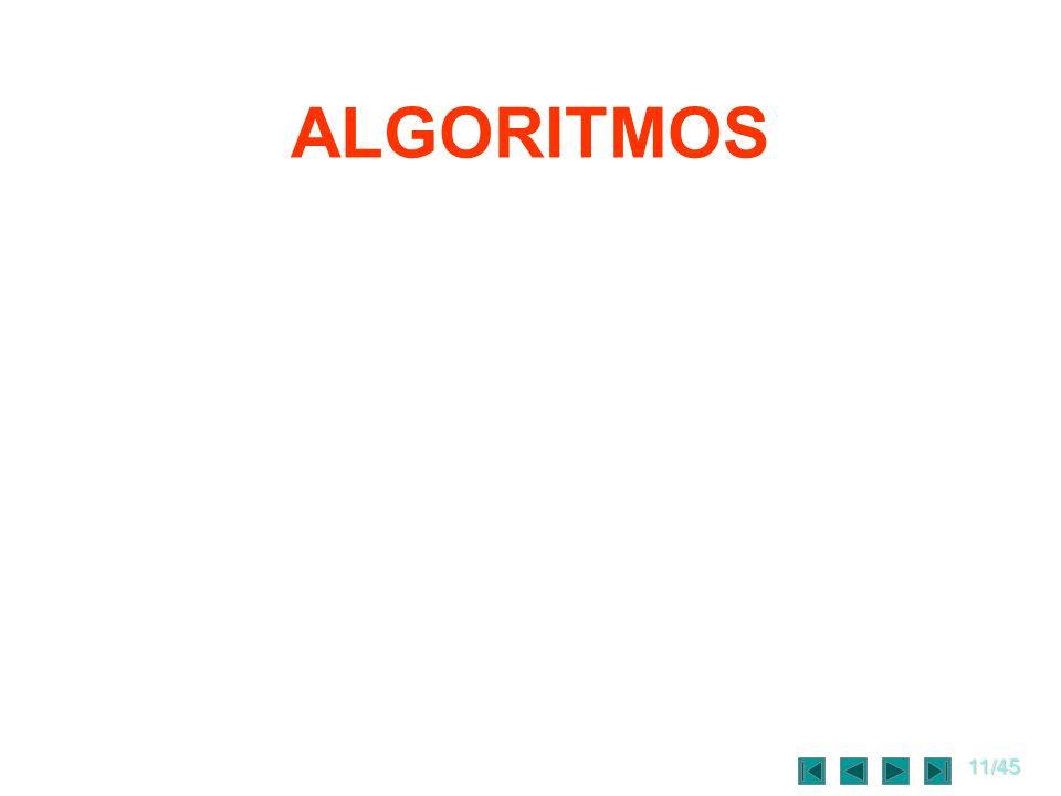 11/45 ALGORITMOS