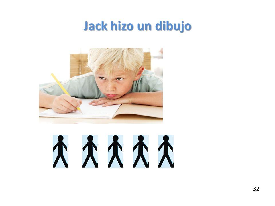 Jack hizo un dibujo 32