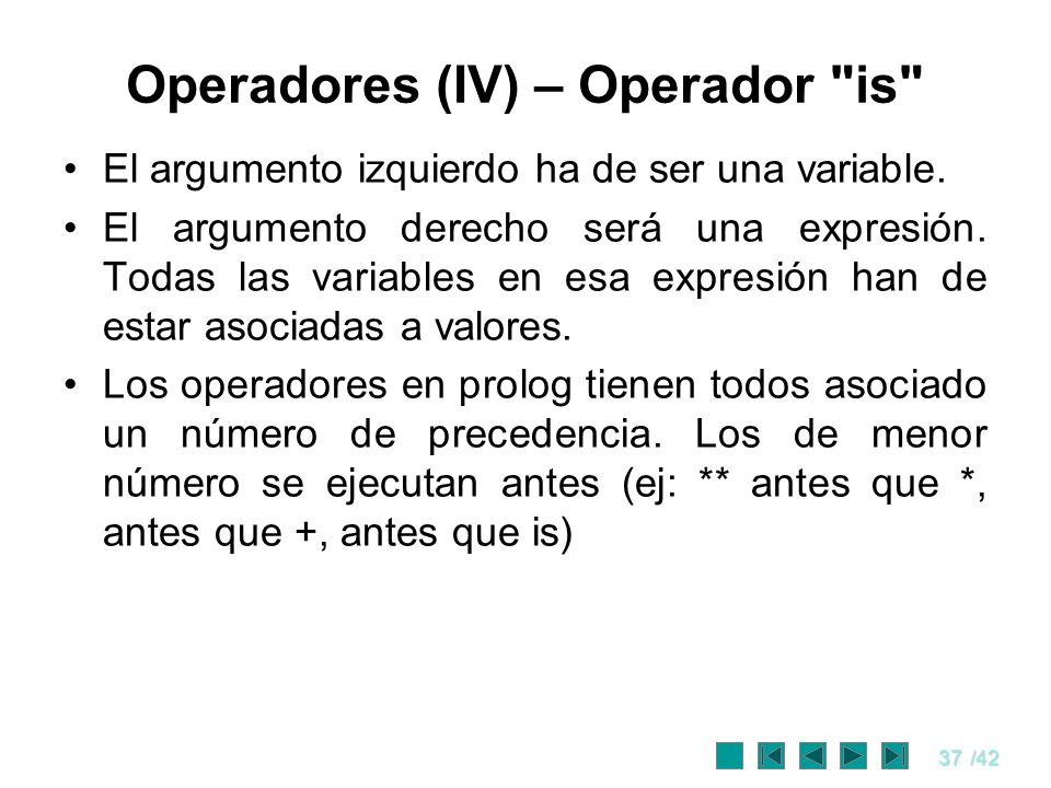 37/42 Operadores (IV) – Operador