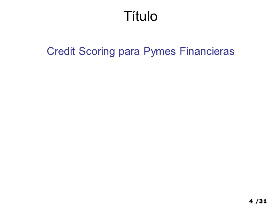 4/31 Título Credit Scoring para Pymes Financieras