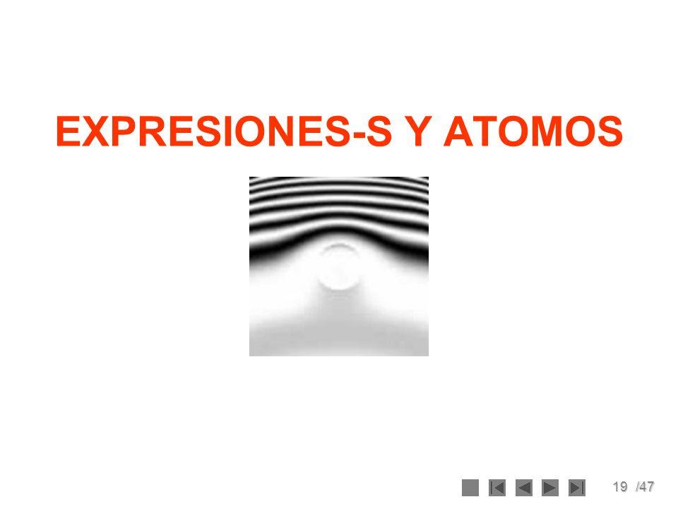 19/47 EXPRESIONES-S Y ATOMOS