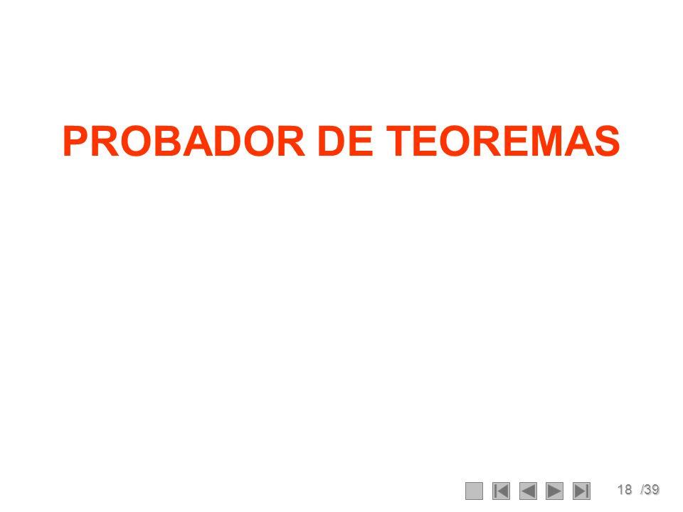 18/39 PROBADOR DE TEOREMAS