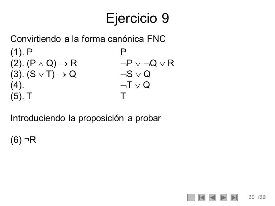 30/39 Ejercicio 9 Convirtiendo a la forma canónica FNC (1).