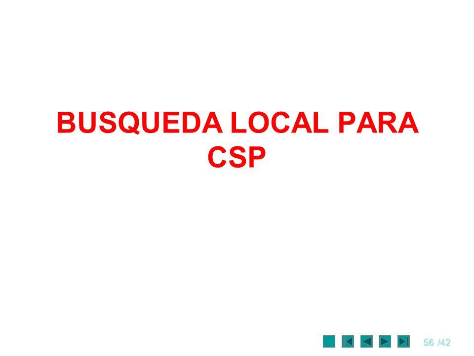 56/42 BUSQUEDA LOCAL PARA CSP