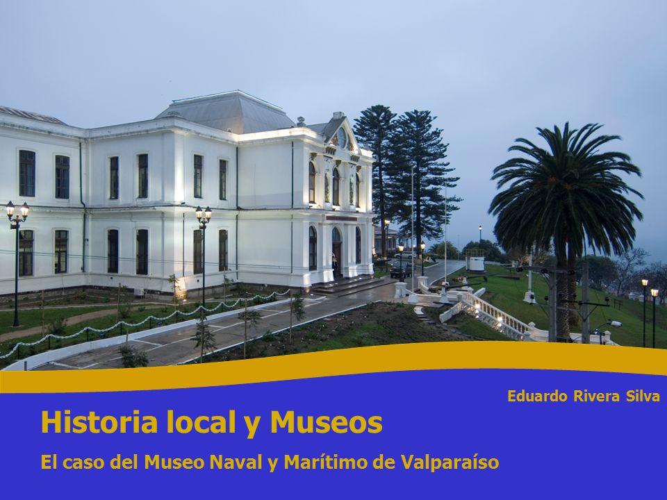 El rol clásico de los Museos históricos El Museo Naval Arturo Prat, destinado a la Educación cívica de la Marina De la historia de los grandes hombres a la de las pequeñas cosas