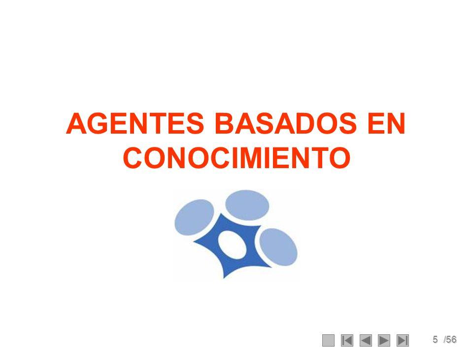 5/56 AGENTES BASADOS EN CONOCIMIENTO
