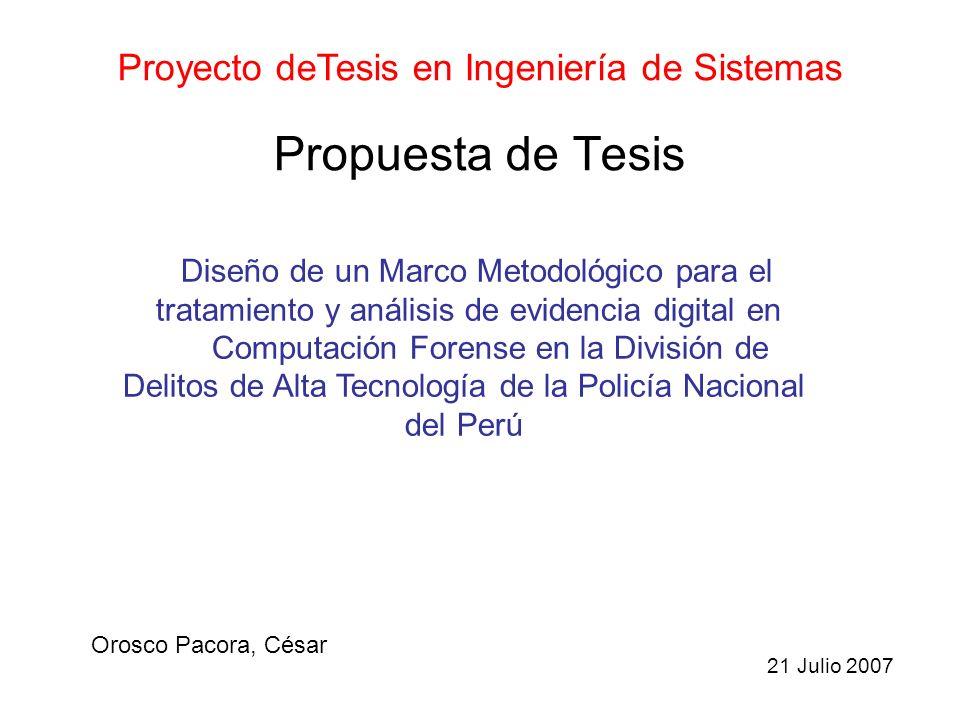 Propuesta de Tesis Orosco Pacora, César Proyecto deTesis en Ingeniería de Sistemas Diseño de un Marco Metodológico para el tratamiento y análisis de e