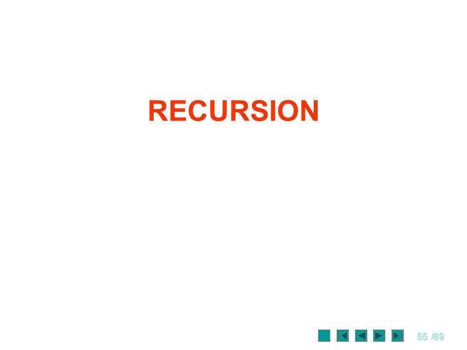 55/69 RECURSION