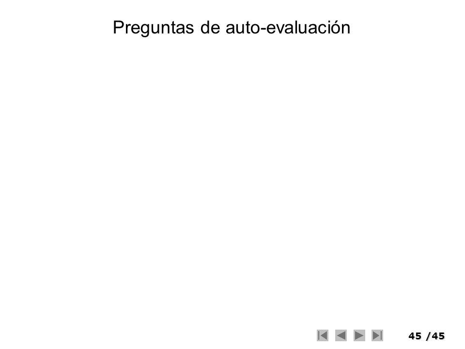 45/45 Preguntas de auto-evaluación