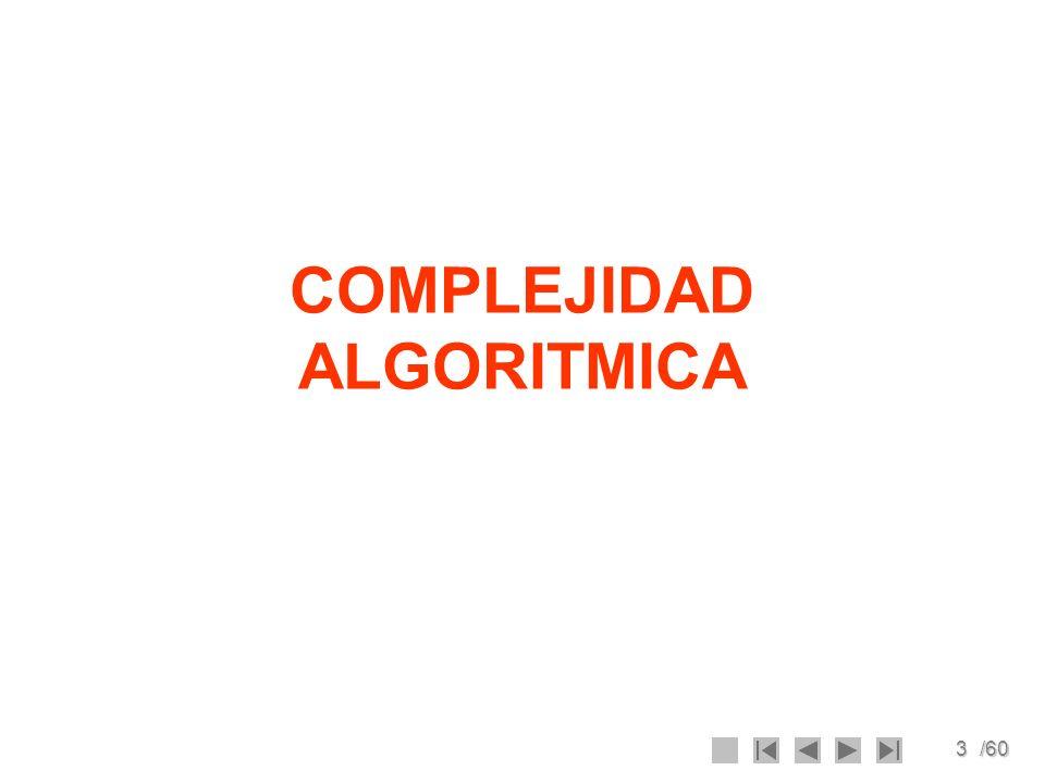 3/60 COMPLEJIDAD ALGORITMICA