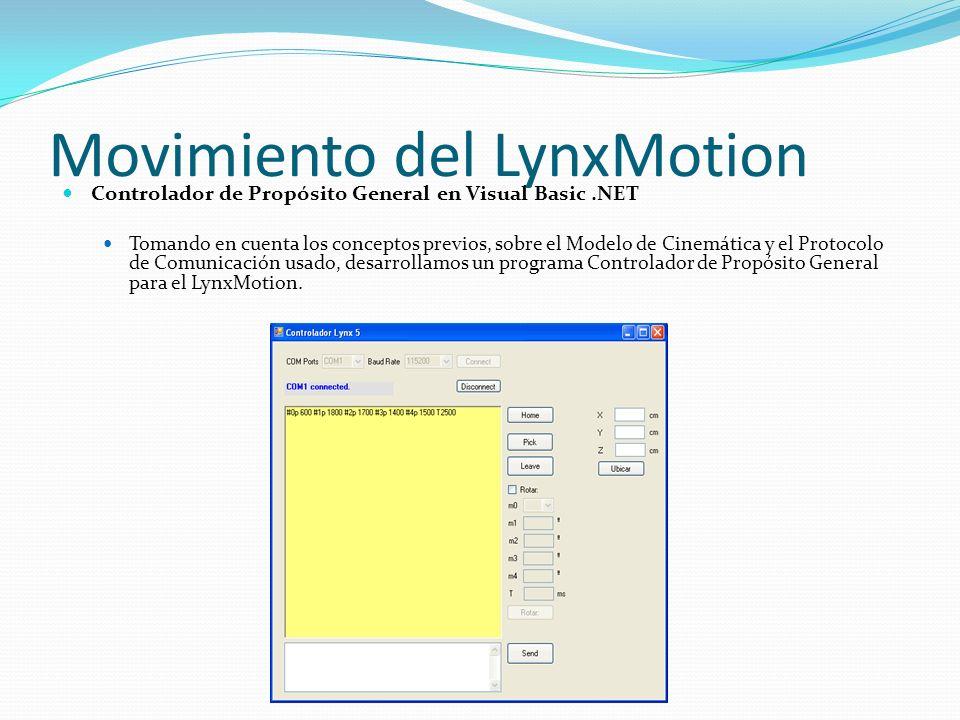 Movimiento del LynxMotion Controlador de Propósito General en Visual Basic.NET Tomando en cuenta los conceptos previos, sobre el Modelo de Cinemática