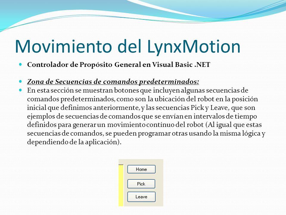 Movimiento del LynxMotion Controlador de Propósito General en Visual Basic.NET Zona de Secuencias de comandos predeterminados: En esta sección se mues