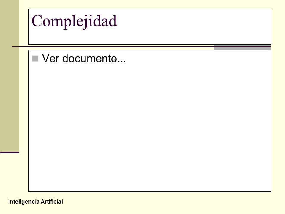 Inteligencia Artificial Complejidad Ver documento...