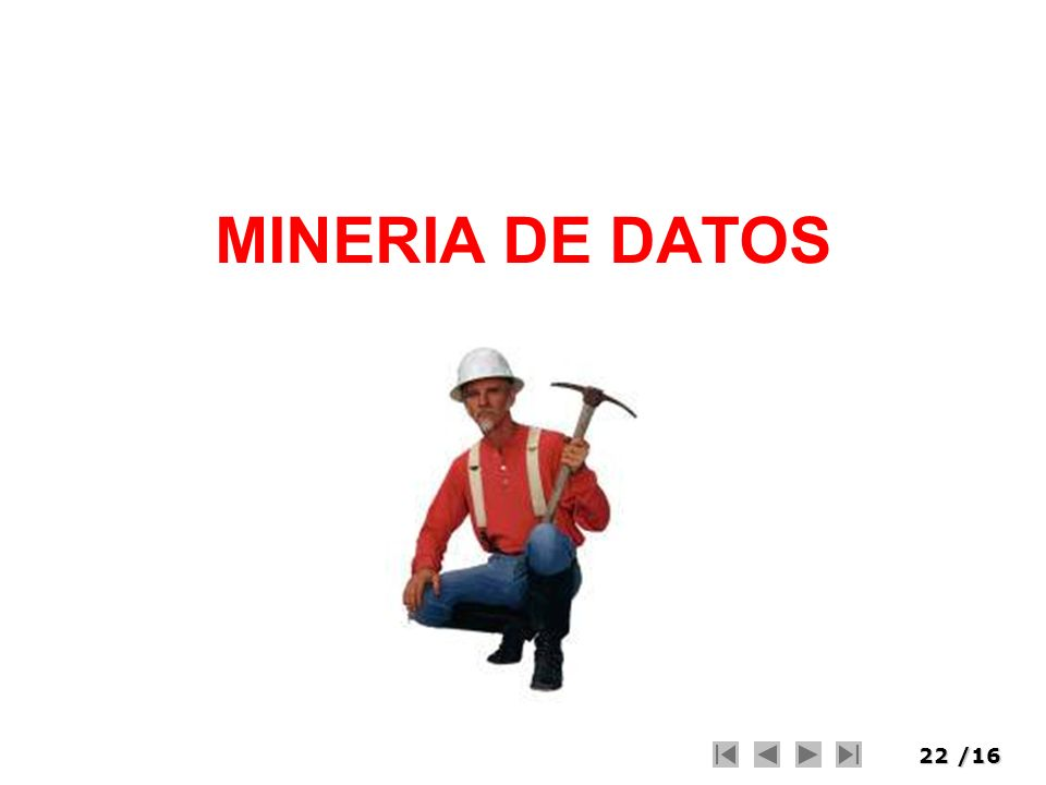 22/16 MINERIA DE DATOS