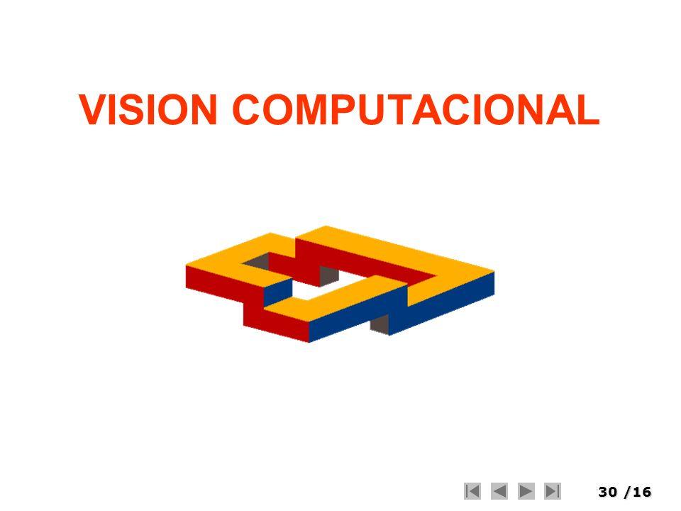 30/16 VISION COMPUTACIONAL