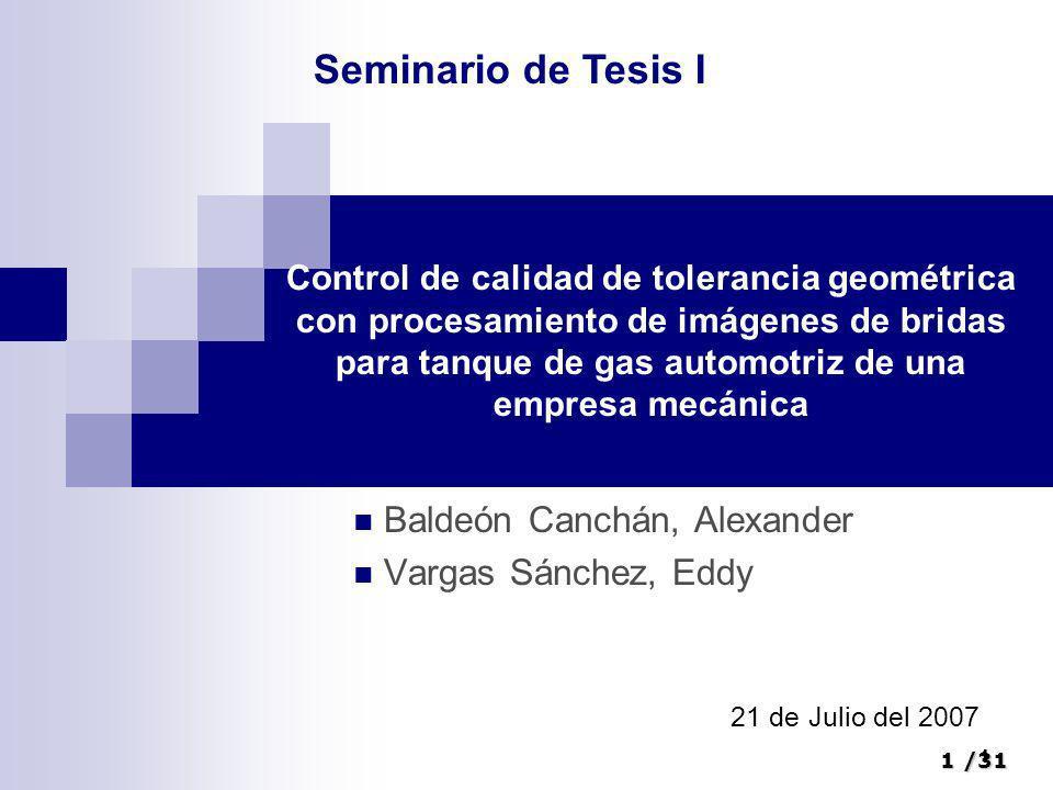 1/31 1 Control de calidad de tolerancia geométrica con procesamiento de imágenes de bridas para tanque de gas automotriz de una empresa mecánica Balde