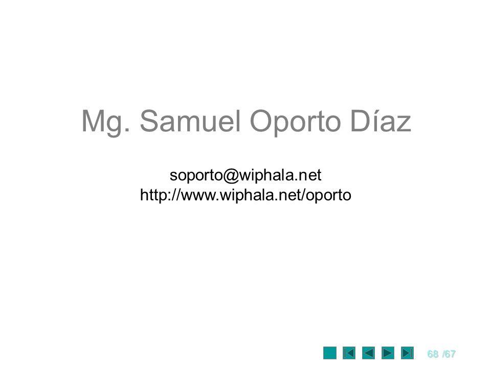 68/67 Mg. Samuel Oporto Díaz soporto@wiphala.net http://www.wiphala.net/oporto