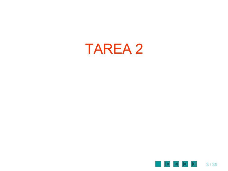 3 / 39 TAREA 2