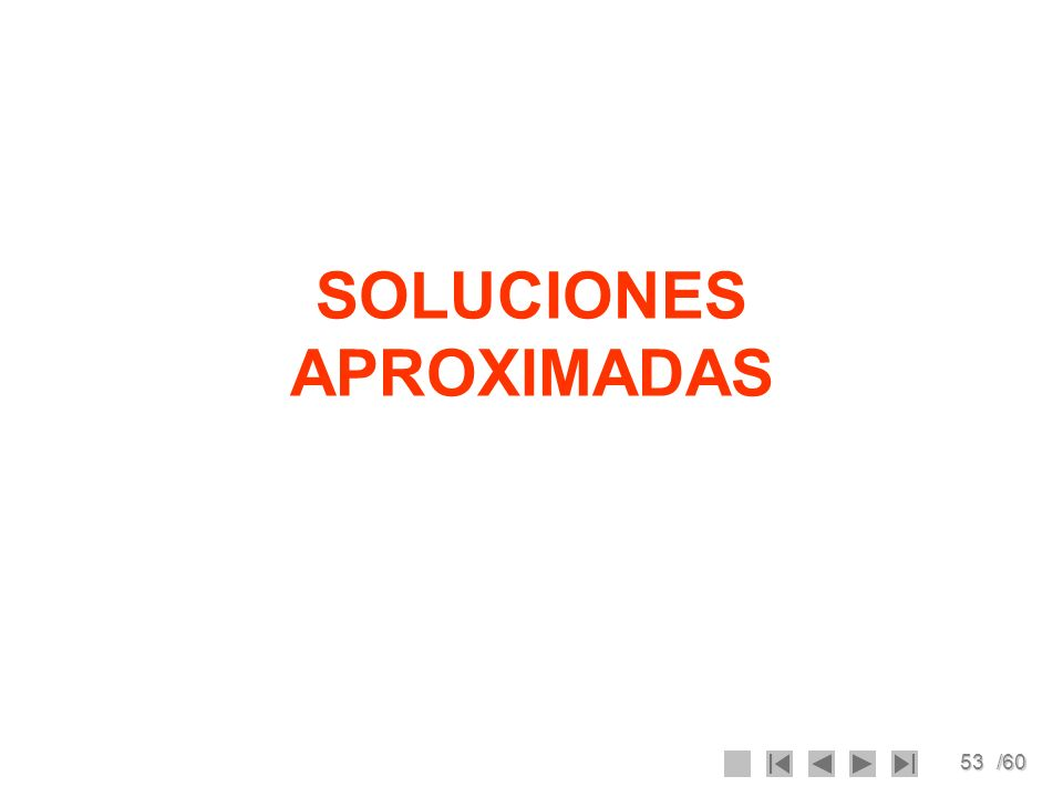 53/60 SOLUCIONES APROXIMADAS