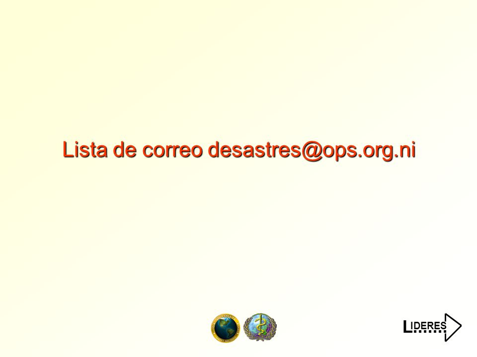 IDERES L....... Lista de correo desastres@ops.org.ni