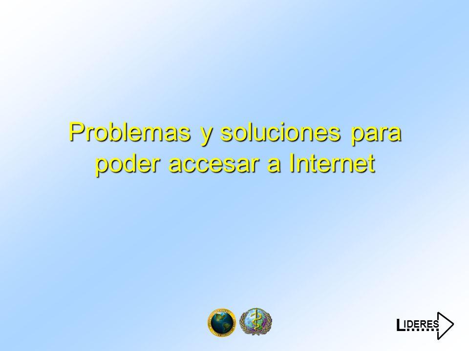 IDERES L....... Problemas y soluciones para poder accesar a Internet