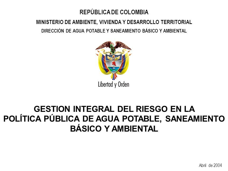 Ministerio de Ambiente, Vivienda y Desarrollo Territorial Dirección de Agua Potable y Saneamiento Básico y Ambiental República de Colombia PROGRAMAS 1.