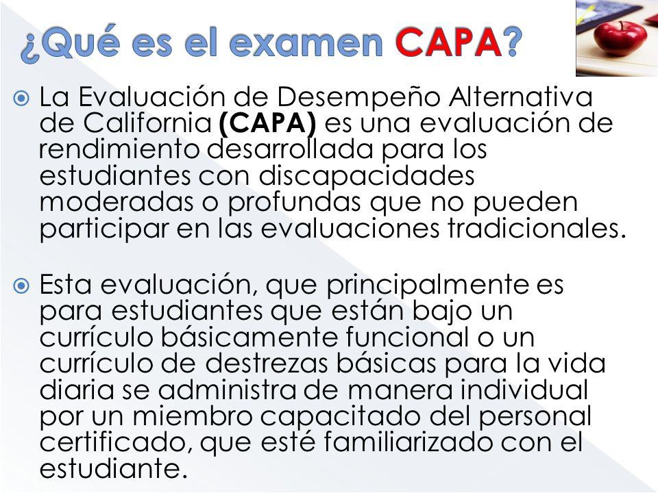 La Evaluación de Desempeño Alternativa de California (CAPA) es una evaluación de rendimiento desarrollada para los estudiantes con discapacidades mode