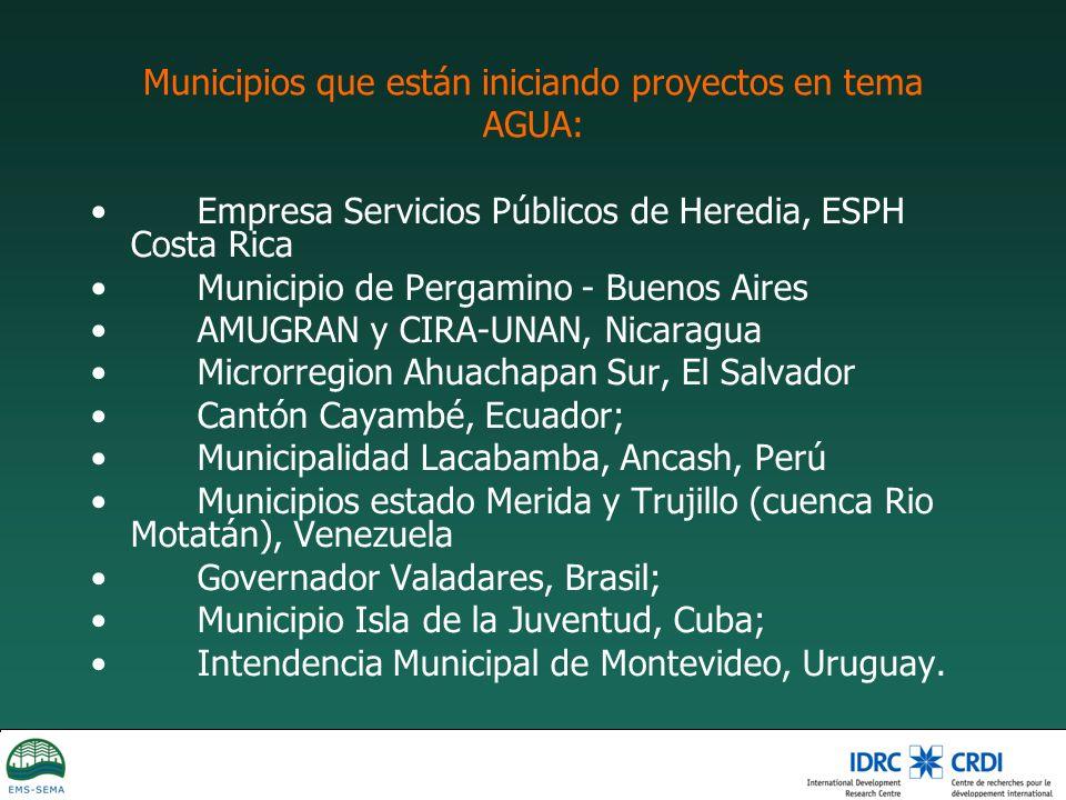 Municipios que están iniciando proyectos en tema AGUA: Empresa Servicios Públicos de Heredia, ESPH Costa Rica Municipio de Pergamino - Buenos Aires AM