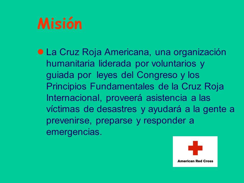 Misión La Cruz Roja Americana, una organización humanitaria liderada por voluntarios y guiada por leyes del Congreso y los Principios Fundamentales de