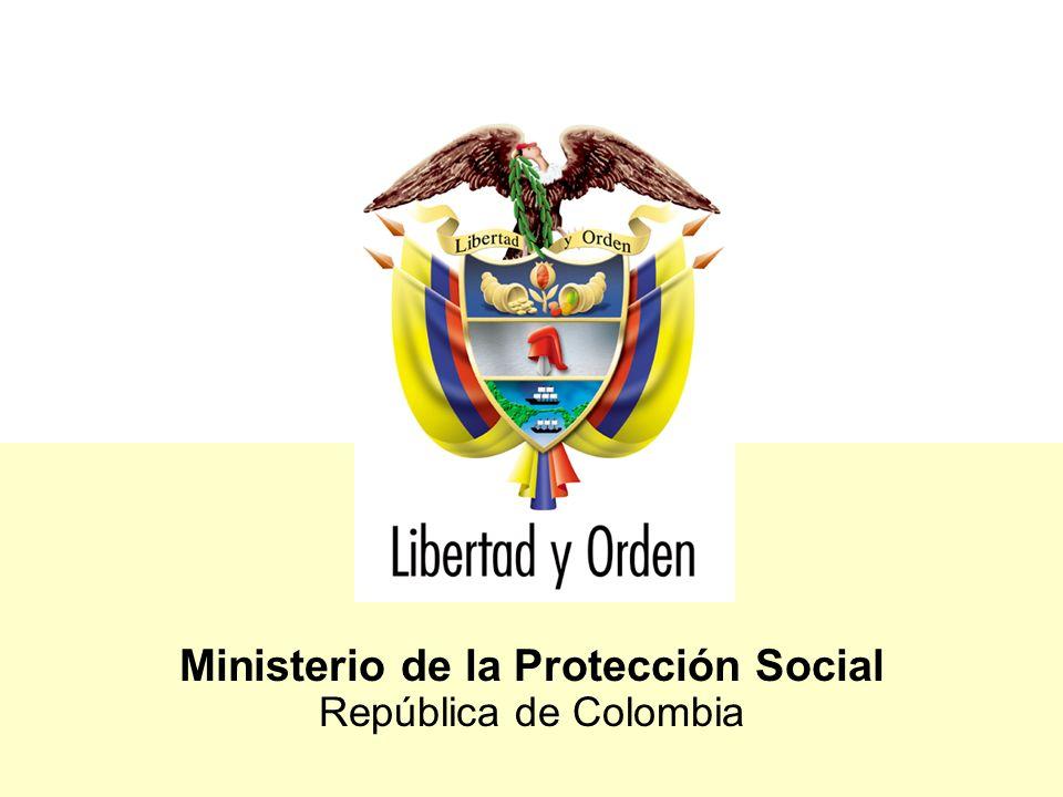 Ministerio de la Protección Social República de Colombia Elaboración de versión preliminar y análisis inicial de viabilidad financiera, jurídica y cultural.