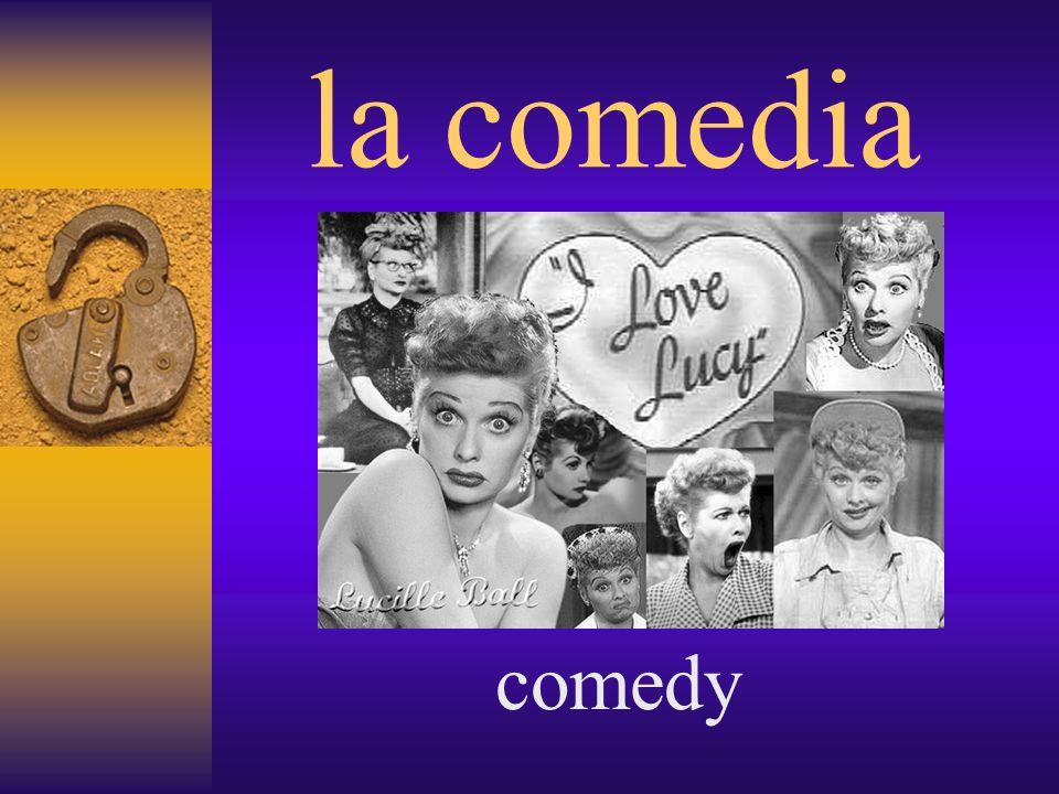 la comedia comedy