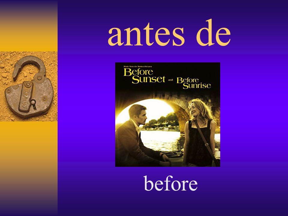 antes de before