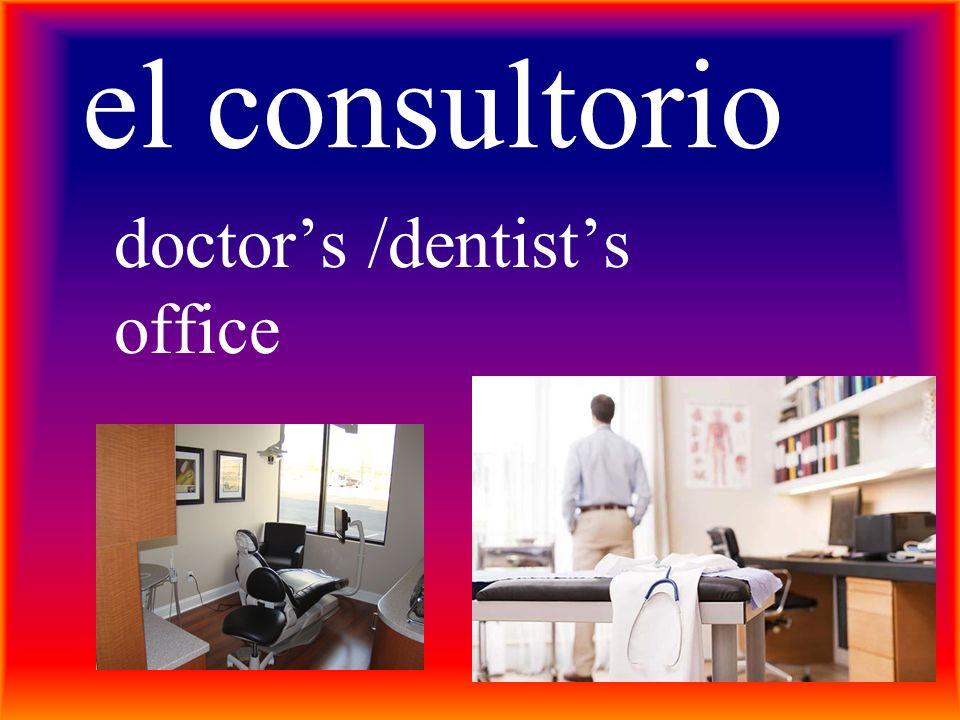 el consultorio doctors /dentists office