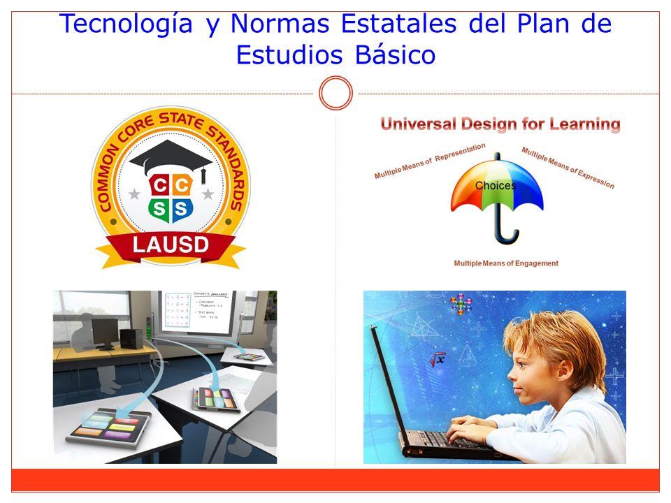 Tecnología y Normas Estatales del Plan de Estudios Básico