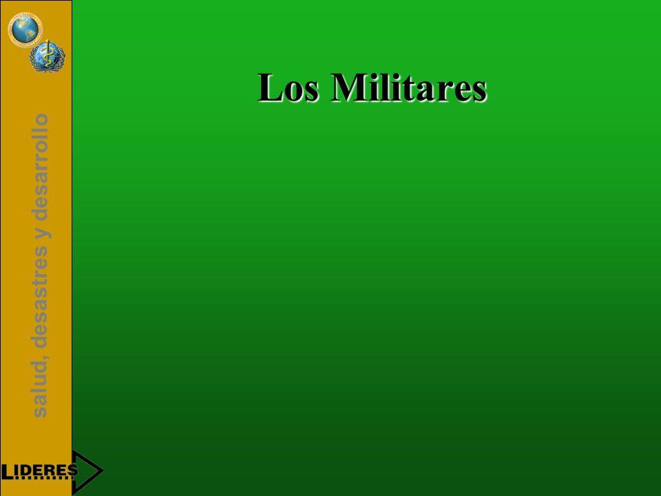 salud, desastres y desarrollo Los Militares