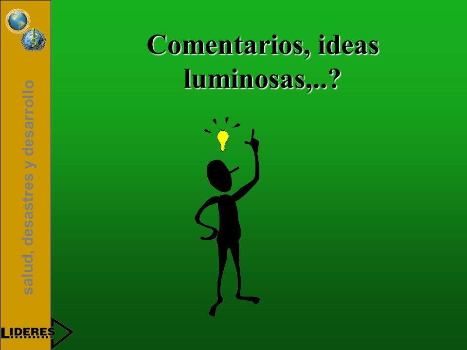 salud, desastres y desarrollo Comentarios, ideas luminosas,..?