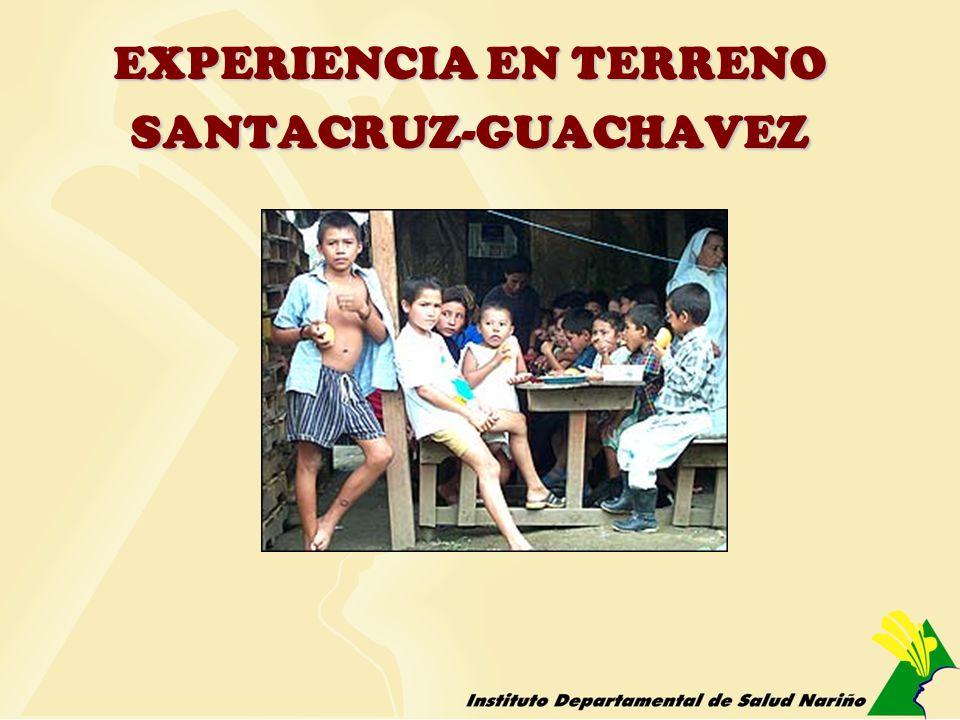 EXPERIENCIA EN TERRENO SANTACRUZ-GUACHAVEZ