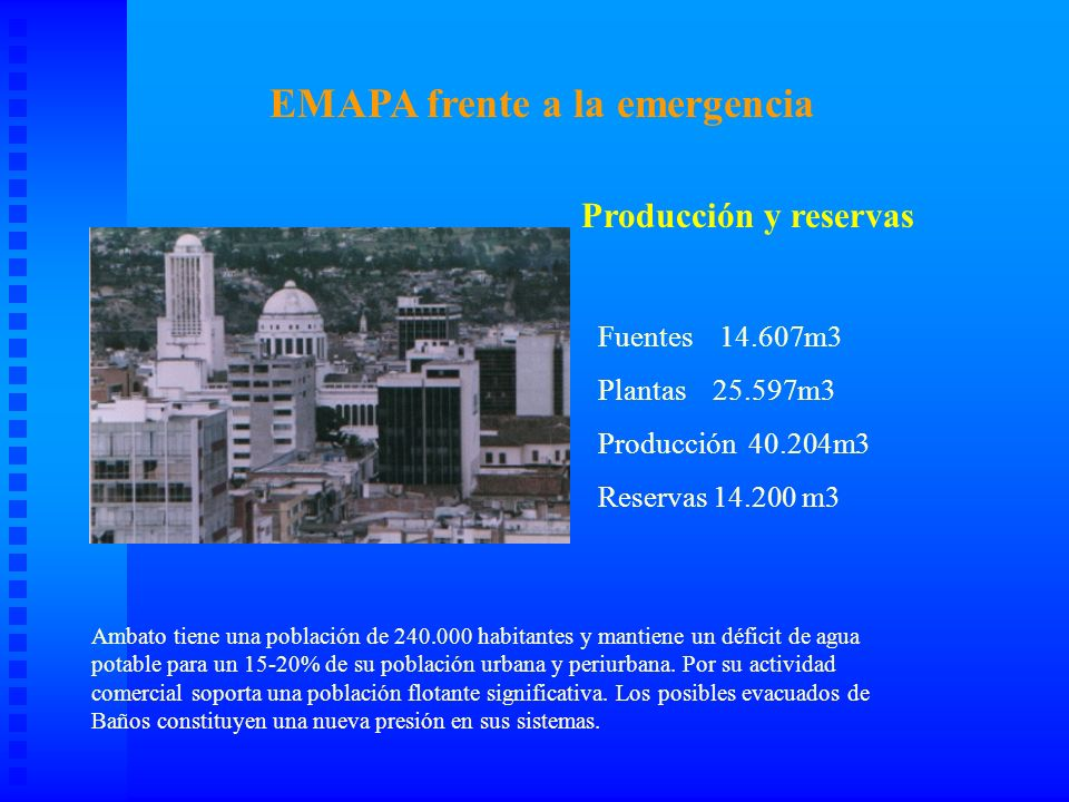 AREAS DE IMPACTO Información histórica La ciudad de Ambato fue en anteriores erupciones afectada por materiales de erupciones del volcán Tungurahua.