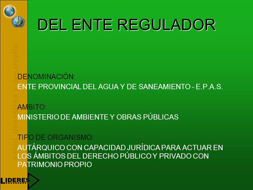 salud, desastres y desarrollo OBJETO BÁSICO DE LA LEY REORDENAR INSTITUCIONALMENTE LA PRESTACIÓN DE LOS SERVICIOS DE PROVISIÓN DE AGUA POTABLE Y DE SA