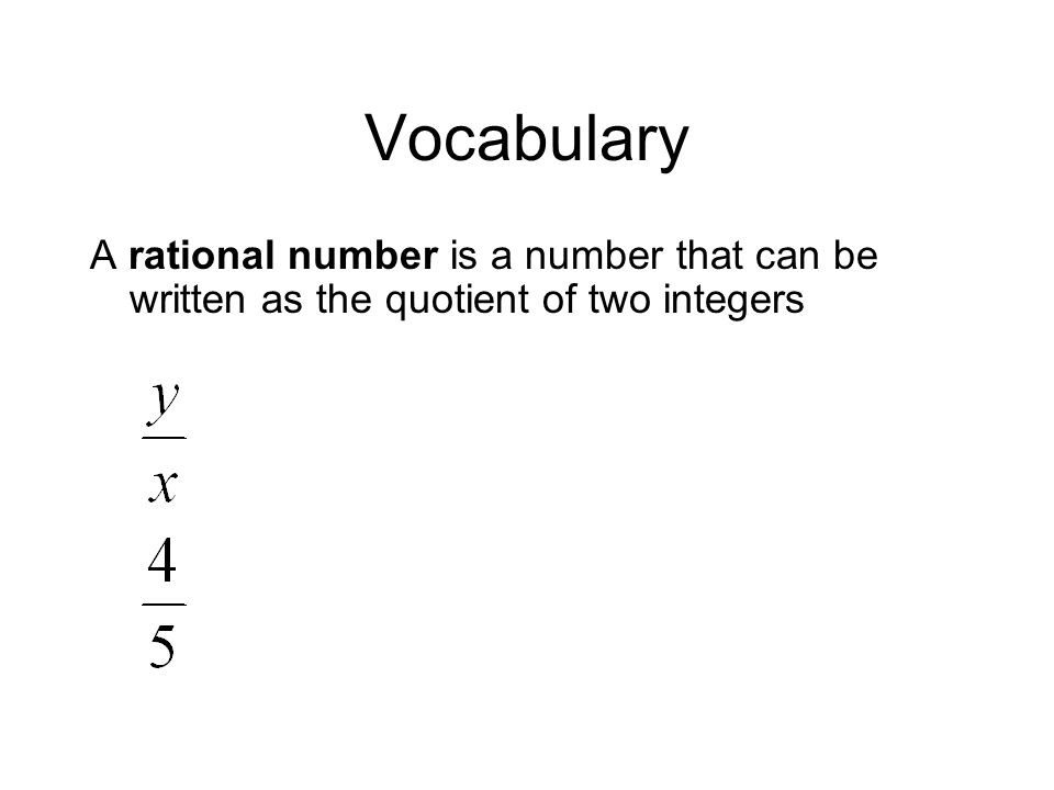 Vocabulary A rational expression is a fraction whose numerator and denominator are nonzero polynomials