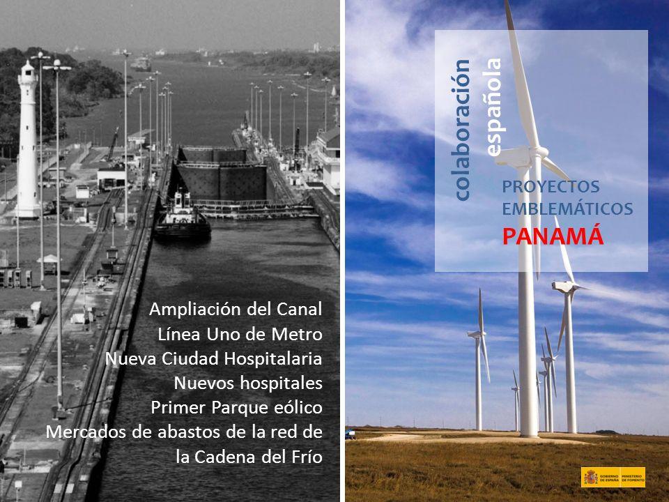 colaboración española PROYECTOS EMBLEMÁTICOS PANAMÁ Ampliación del Canal Línea Uno de Metro Nueva Ciudad Hospitalaria Nuevos hospitales Primer Parque