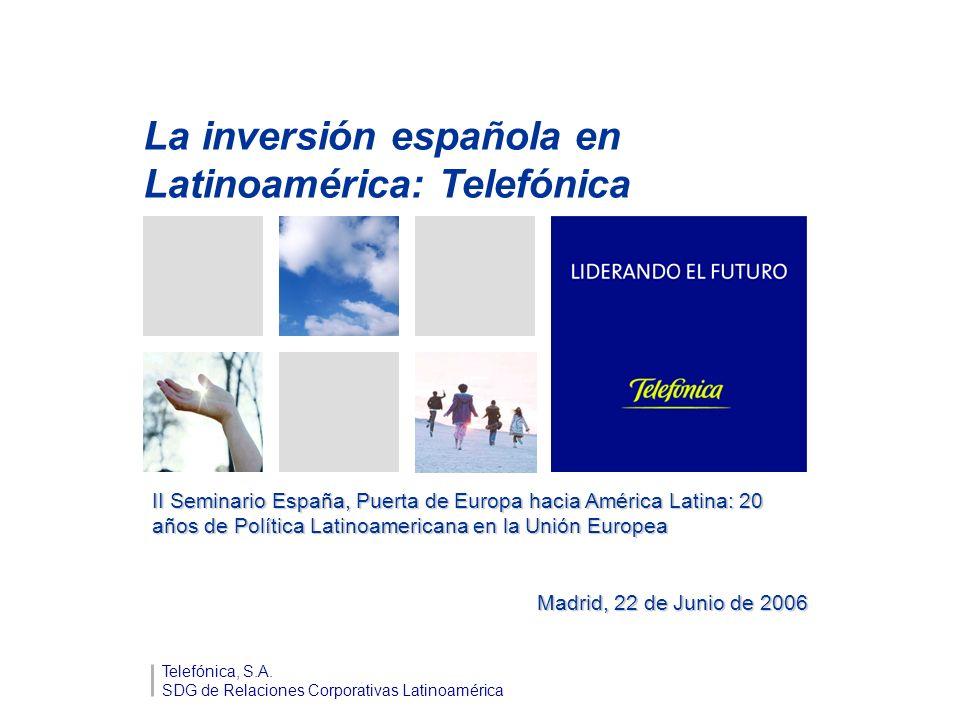 La inversión española en Latinoamérica: Telefónica Telefónica, S.A.
