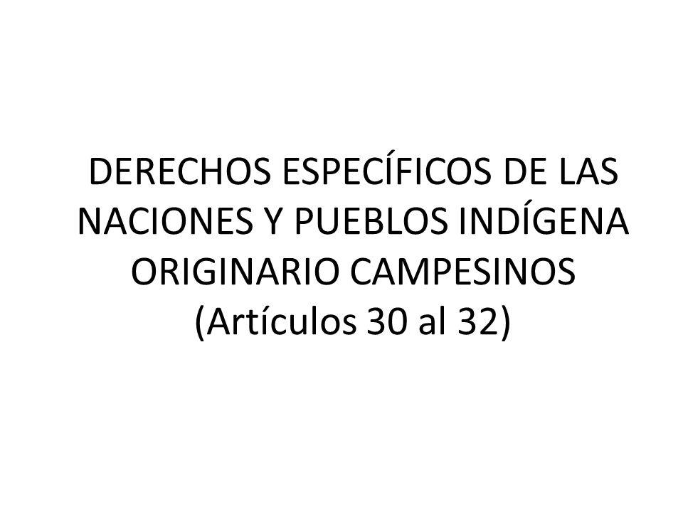 Los derechos colectivos de las naciones y pueblos indígenas, originarios y campesinos están formulados en el capítulo cuarto del Título II, referente